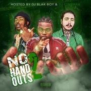 VA-DJ Cinemax & DJ Blak Boy - No Hand Outs 2-2019 : Free Download