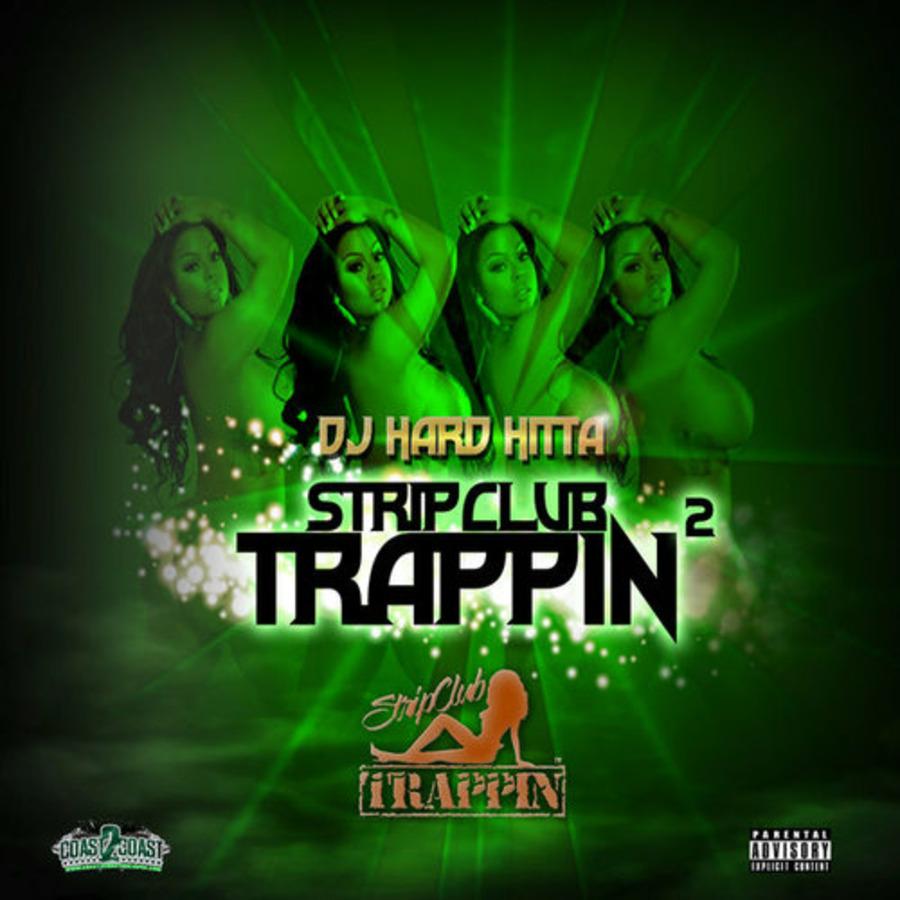 VA-DJ Hard Hitta - Strip Club Trappin 2-2017 : Free