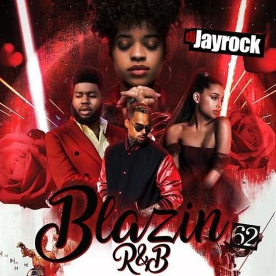 VA-DJ Jay Rock - Blazin R&B 62-2019 : Free Download, Borrow, and