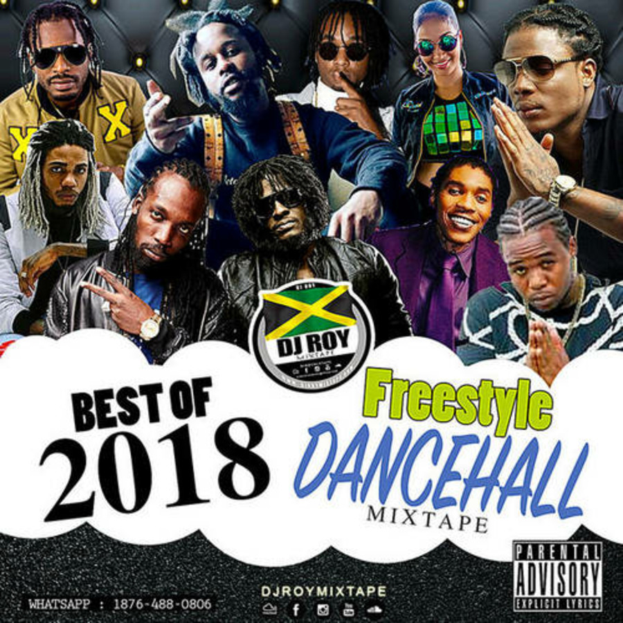 VA-DJ Roy - Best Of 2018 Freestyle Dancehall Mixtape-2019 : Free