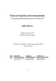 Vida No Espírito Em Comunidade: Uma Espiritualidade Radical para o Século XXI : Driver, John : Free Download, Borrow, and Streaming : Internet Archive
