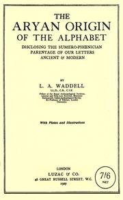 WADDELL - Aryan Origin of the Alphabet : Laurence Austine