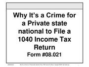 Why Its a Crime for a state Citizen to File a 1040 Income Tax Return, Form #08.021