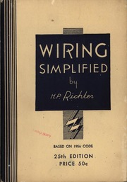 wiring simplified by h p richter h p richter free download rh archive org Basic Electrical Wiring Diagrams Basic Electrical Wiring Diagrams