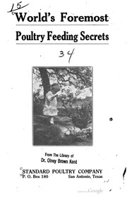 Worlds foremost poultry feeding secrets.