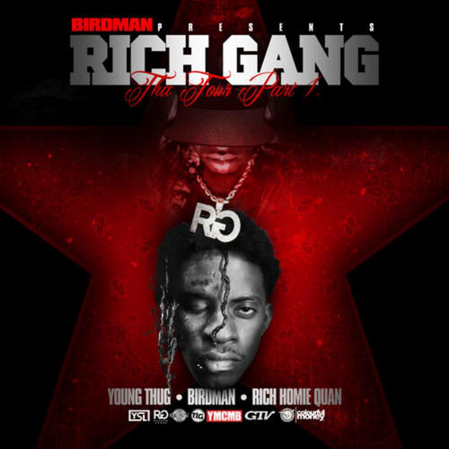 YMCMB Presents Young Thug, Rich Homie Quan & Birdman - Rich