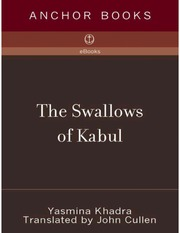 the swallows of kabul The swallows of kabul: burung camar dari kabul - ebook written by yasmina khadra read this book using google play books app on your pc, android, ios devices.