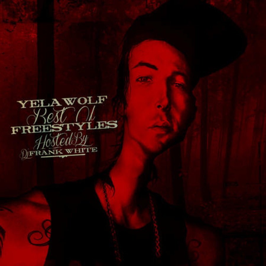 Yelawolf - Best Of Freestyles (Hosted By DJ Frank White