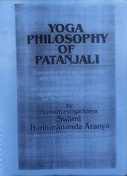 Yoga Philosophy Of Patanjali Swami Hariharananda Aranyak Javanesegraviton Free Download Borrow And Streaming Internet Archive