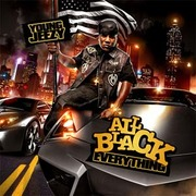 Young Jeezy All Black Everything 2010 Free Download Borrow And Streaming Internet Archive