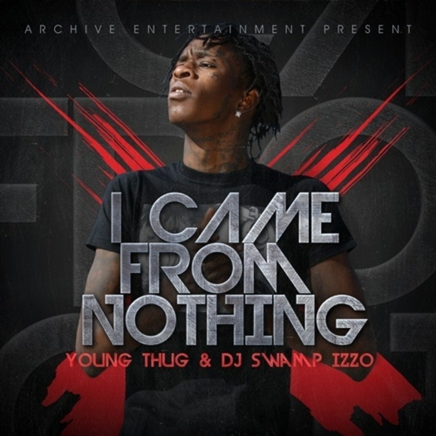 Young Thug - I Came From Nothing : Free Download, Borrow
