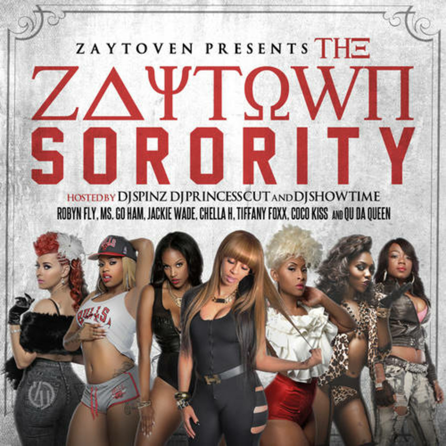 Zaytoven Presents The Zaytown Sorority Hosted By Dj Spinz