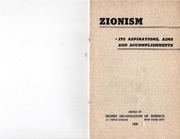 Zionism: its aspirations, aims, and accomplishments