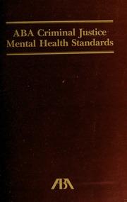 ABA criminal justice mental health standards : American Bar
