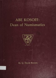 Abe Kosoff: Dean of Numismatics