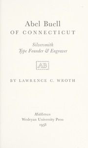 Abel Buell of Connecticut: Silversmith,Type Founder, and Engraver