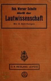 Abriss der Lautwissenschaft, eine erste Einführung in die Probleme und Methoden der Phonetik