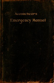 the accoucheur s emergency manual yingling william a 1851 rh archive org