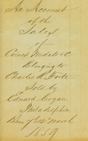 Priced catalogue of the private collection of United States cents, the property of Edward Cogan : sold at his store by private biddings, the 1st November 1858 / Edward Cogan. [11/01/1858]