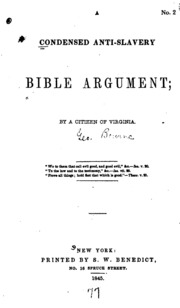 the biblical arguments for and against slavery Arguments and justifications what were the arguments of the pro-slavery  used the bible to back up their arguments they pointed to biblical text like.
