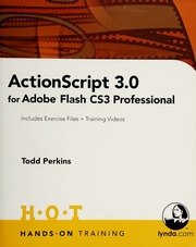 ActionScript 3 0 for Adobe Flash CS3 Professional : includes