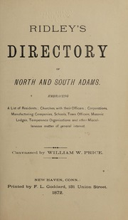 Adams directory : containing a general directory of the citizens, classified business directory, street directory, town officers, churches, schools, societies, etc., etc., 1872