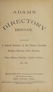 Adams directory : containing a general directory of the citizens, classified business directory, street directory, town officers, churches, schools, societies, etc., etc., 1890-1891
