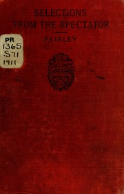 the spectator essays i l by joseph addison and richard steele  addison steele budgell selections from the spectator