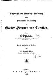 Aesthetische und historische Einleitung nebst fortlaufender Erläuterung zu Goethe-s Hermann und ...