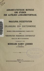 Agrarstatistische Beiträge und Studien zur Alfölder Landarbeiterfrage