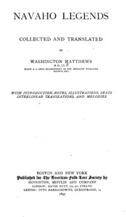 Navaho legends. Collected and tr. by Washington Matthews