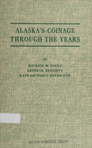 Alaska's Coinage Through the Years