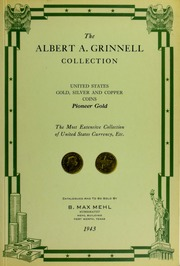The Albert A. Grinnel Collection of United States Coins and Currency
