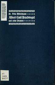 Albert Emil Brachvogel und seine Dramen