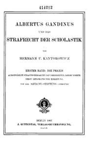 Albertus Gandinus und das Strafrecht der Scholastik