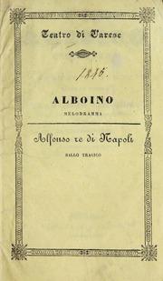 differently c3ac2 e217c Alboino : melodramma : Rotondi, Pietro, 1814- librettist ...