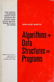 Algorithms + data structures=programs : Wirth, Niklaus