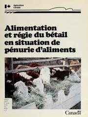 Alimentation et régie du bétail en situation de pénurie daliments