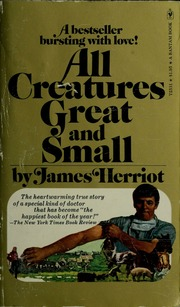 All Creatures Great And Small Herriot James Free Download Borrow And Streaming Internet Archive