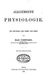 Allgemeine Physiologie: Ein Grundriss der Lehre vom Leben