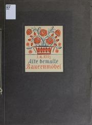 Alte bemalte Bauernmöbel : Mappen-Ausgabe