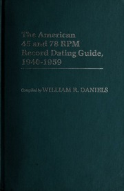 Almost Complete 78 Rpm Record Dating Guide