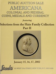 Americana: Colonial and Federal Coins, Medals and Currency, Featuring Selections from the Hain Family Collection Part II