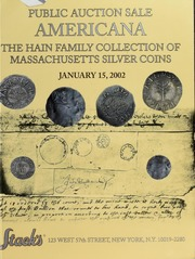 Americana: The Hain Family Collection of Massachusetts Silver Coins Part I