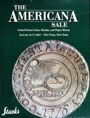 The Americana Sale: United States Coins, Medals and Paper Money