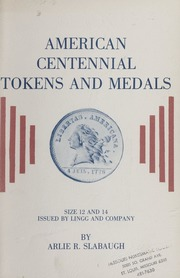 American Centennial Tokens and Medals