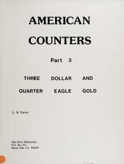 American Counters, Part 3: Three Dollar and Quarter Eagle Gold