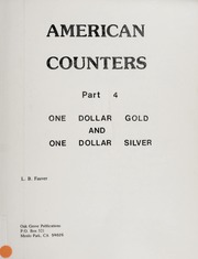 American Counters, Part 4: One Dollar Gold and One Dollar Silver