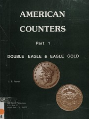 American Counters, Part 1: Double Eagle & Eagle Gold