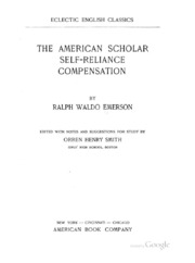 the essay on self reliance ralph waldo emerson  the american scholar self reliance compensation